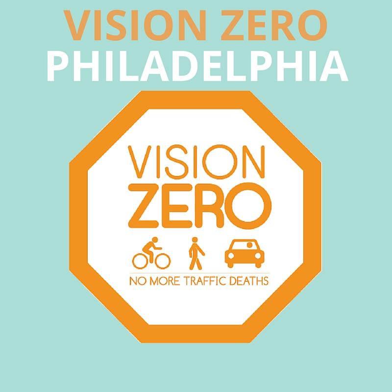 VISION ZERO FOR PHILADELPHIA