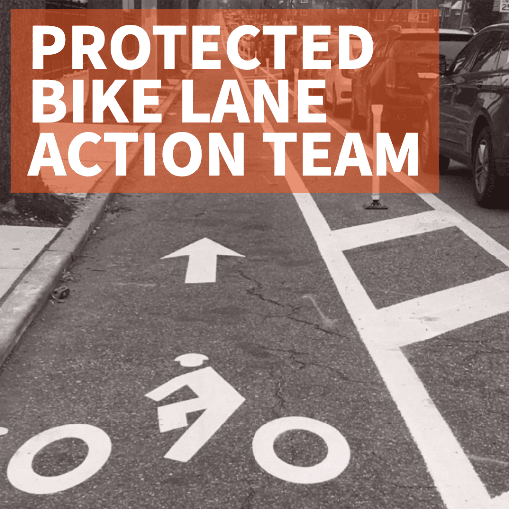 Protected Bike Lane Action Team
